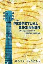 The Perpetual Beginner