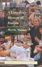 Maiden, M: LINGUISTIC HIST OF ITALIAN