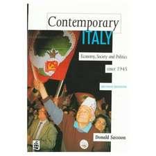 Contemporary Italy:  Politics, Economy and Society Since 1945