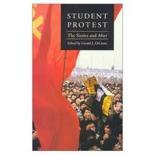 Student Protest:  The Sixties and After