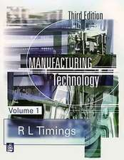 Timings, R: Manufacturing Technology