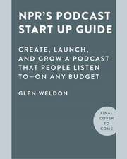NPR#s Podcast Startup Guide