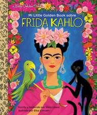 Lopez, S: Mi Little Golden Book sobre Frida Kahlo