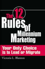 The 12 Rules of Millennium Marketing