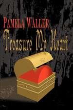 Treasure My Heart