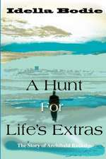 A Hunt for Life's Extras