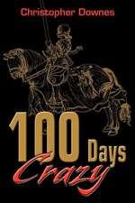 100 Days Crazy