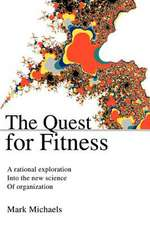 The Quest for Fitness