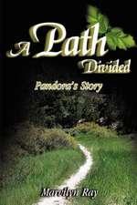 A Path Divided