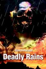 Deadly Rains