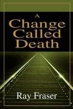 A Change Called Death