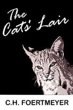 The Cats' Lair