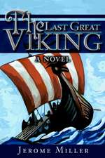The Last Great Viking