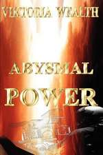 Abysmal Power