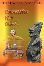 Conversation with Objects