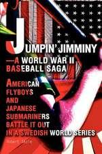 Jumpin' Jimminy--A World War II Baseball Saga