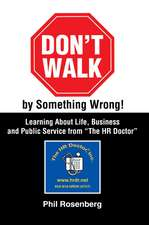Don't Walk by Something Wrong!