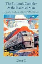 The St. Louis Gambler & the Railroad Man
