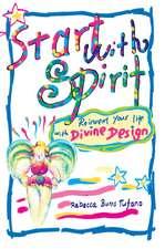 Start with Spirit