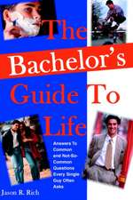 The Bachelor's Guide to Life