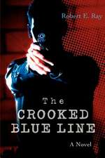 The Crooked Blue Line