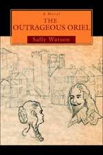 The Outrageous Oriel