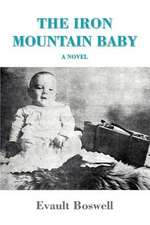 The Iron Mountain Baby