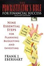 The Procrastinator's Bible for Financial Success