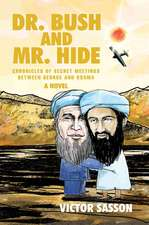 Dr. Bush and Mr. Hide