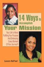 14 Ways to Accomplish Your Mission
