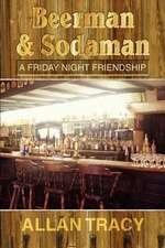 Beerman & Sodaman