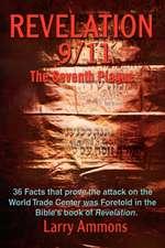 Revelations 9/11 the Seventh Plague