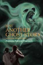 Just Another Ghost Story