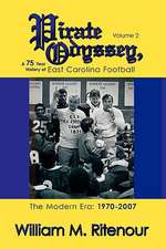 Pirate Odyssey, a 75 Year History of East Carolina Football Volume 2