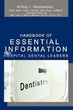 Handbook of Essential Information for Hospital Dental Leaders