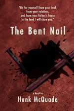 The Bent Nail