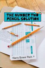 The Number Two Pencil Solution