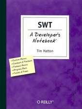 SWT – A Developer′s Notebook
