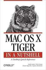 Mac OS X Tiger:  In a Nutshell