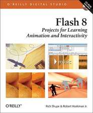 Flash 8:  Projects for Learning Animation and Interactivity [With CD-ROM]