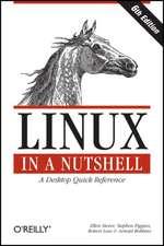 Linux in a Nutshell 6e