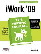iWork ′09: The Missing Manual