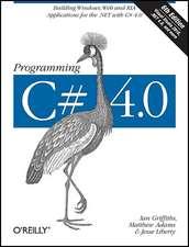 Programming C# 4.0 6e