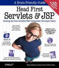 Head First Servlets & JSP:  Passing the Sun Certified Web Component Developer Exam