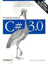Programming C# 3.0 5e