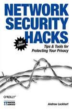 Network Security Hacks 2e