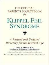The Official Parent's Sourcebook on Klippel-Feil Syndrome