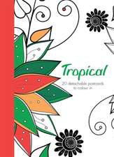 Tropical: 20 detachable postcards to colour in
