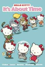 Hello Kitty 6:  It's about Time