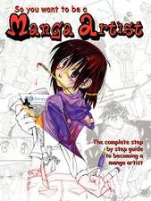 So You Want to Be a Manga Artist